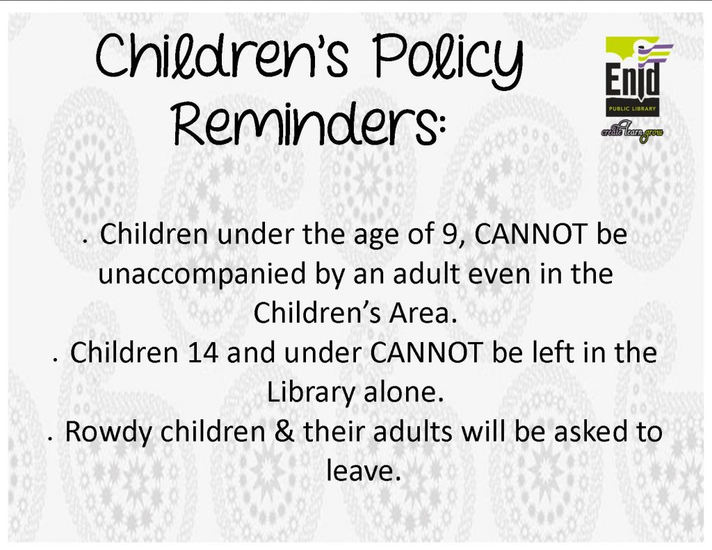 Enid Public Library Policy Reminders