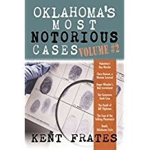 Oklahoma's Most Notorious Cases Vol. 2