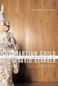 The Martian Child by David Gerrold